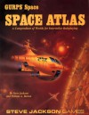 GURPS Space Atlas: A Compendium of Worlds for Interstellar Roleplaying - Steve Jackson, William A. Barton