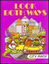 Look Both Ways: City Math - Time-Life Books, Jean B. Crawford, Neil Kagan