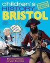 Children's History of Bristol - Janine Amos