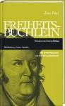 Freiheitsbüchlein - Jean Paul, Sibylle Lewitscharoff
