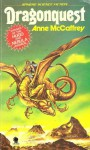 Dragonquest (Pern: Dragonriders of Pern, # 2) - Anne McCaffrey