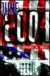 June, 2004: A Political Novel - Laurence W. Britt