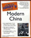 The Complete Idiot's Guide to Modern China - Vanessa Lide Whitcomb, Mike Benson, Michael Benson
