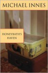 Honeybath's Haven - Michael Innes