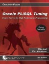 Oracle PL/SQL Tuning: Expert Secrets for High Performance Programming - Mike Ault, Eric Mortensen