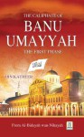 The Caliphate of Banu Ummaiya - Darussalam Publishers, Ibn Kathir