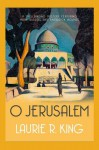 O Jerusalem (Mary Russell, #5) - Laurie R. King