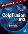 Mastering Coldfusion MX - Arman Danesh, Raymond Camden