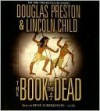 The Book of the Dead - Douglas Preston, Lincoln Child, Rene Auberjonois