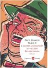L'ultima avventura di Héctor Belascoarán - Paco Ignacio Taibo II
