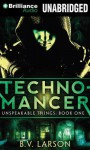 Technomancer - B.V. Larson