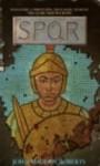 SPQR I: The King's Gambit (SPQR, #1) - John Maddox Roberts
