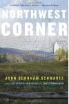 Northwest Corner - John Burnham Schwartz
