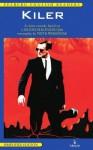 Kiler. A crime comedy based on a Juliusz Machulski film - Juliusz Machulski, Piotr Wereśniak, Jerzy Siemasz
