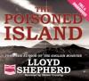 The Poisoned Island - Lloyd Shepherd, Steven Crossley