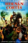 Hernan Cortes: The Life of a Spanish Conquistador - David West, Jackie Gaff, Jim Eldridge