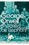 Shooting an Elephant (Penguin Modern Classics) - Jeremy Paxman, George Orwell