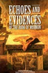 Echoes and Evidences of the Book of Mormon - John W. Welch, Donald W. Parry, Daniel C. Peterson