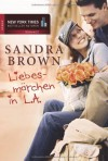 Liebesmärchen in L.A. - Sandra Brown, Thomas Hase, Tatjána Lénárt-Seidnitzer