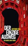 Der einzige Ausweg: Ein Barcelona-Krimi (suhrkamp taschenbuch) (German Edition) - Antonio Hill, Thomas Brovot