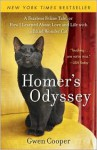 Homer's Odyssey: A Fearless Feline Tale, or How I Learned About Love and Life with a Blind Wonder Cat -