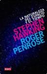 Naturaleza del espacio y del tiempo (Spanish Edition) - Stephen Hawking