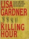 Killing Hour, The - Lisa Gardner