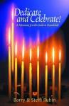 Dedicate and Celebrate! A Messianic Jewish Guide to Hanukkah - Barry Rubin