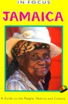 In Focus Jamaica: A Guide to the People, Politics and Culture (The in Focus Guides Series) - Peter Mason