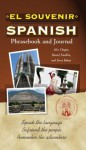 El Souvenir Spanish Phrasebook and Journal - Alex Chapin, Daniel Franklin