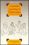 Cooperative Learning in Mathematics: A Handbook for Teachers - Neil Davidson