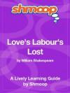 Love's Labour's Lost: Shmoop Study Guide - Shmoop