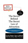 The Secret Behind the Secret Law of Attraction - Kevin L. Hogan, Dave Lakhani