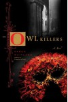 The Owl Killers - Karen Maitland