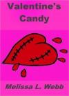 Valentine's Candy - Melissa L. Webb