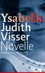 Ysabella - Judith Visser