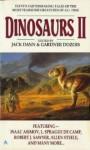 Dinosaurs 2 - Jack Dann, Gardner R. Dozois, L. Sprague de Camp, Robert J. Sawyer, R. Garcia y. Robertson, Avram Davidson, Ian McDowell, Michael Bishop, Allen Steele, Clifford D. Simak, R.V. Branham, Isaac Asimov
