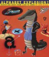 Alphabet Explosion!: Search and Count from Alien to Zebra - John Nickle