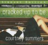 Cracked Up to Be - Courtney Summers, Khristine Hvam