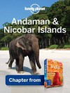 Lonely Planet Andaman & Nicobar Islands: Chapter from India Travel Guide (Country Travel Guide) - Adam Karlin, Lonely Planet