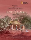 Voices from Colonial America: Louisiana 1682-1803 - Richard Worth