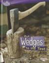 Put Wedges to the Test - Sally M. Walker, Roseann Feldman