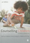 Counselling Children: A Practical Introduction - David Geldard, Kathryn Geldard, Rebecca Yin Foo