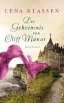 Das Geheimnis von Cliff Manor - Lena Klassen