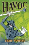 Havoc (Malice #2) - Chris Wooding