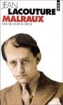 André Malraux, une vie dans le siècle - Jean Lacouture