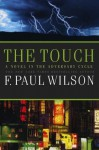 The Touch (Adversary Cycle/Repairman Jack) - F. Paul Wilson