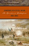 America's Civil War: The Operational Battlefield, 1861-1863 - Brian Holden Reid