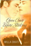 Open Cover Before Striking - Willa Okati