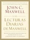 Las lecturas diarias de Maxwell (Spanish Edition) - John C. Maxwell